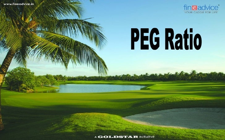 PEG Ratio   The PEG Ratio or 'Price Earnings to Growth' Ratio determines a stock's value while    taking into account fut...