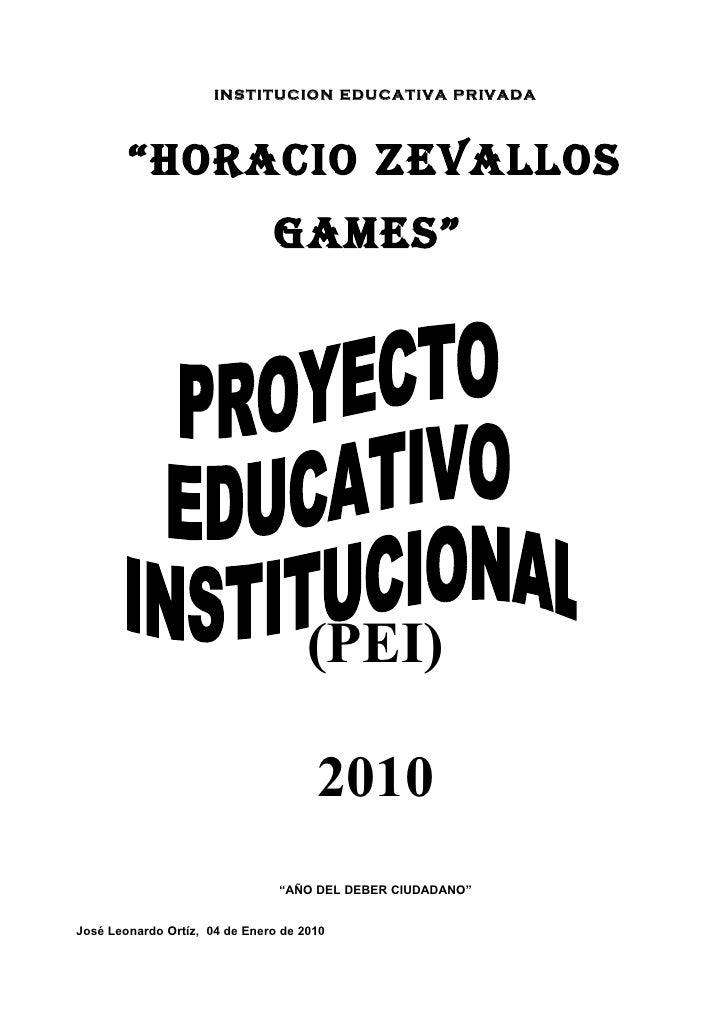"INSTITUCION EDUCATIVA PRIVADA        ""HORACIO ZEVALLOS                               GAMES""                               ..."