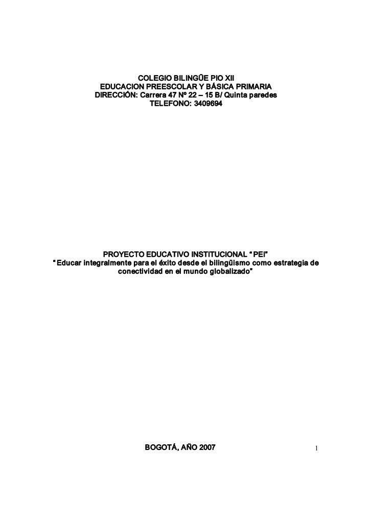COLEGIOBILINGÜEPIOXII             EDUCACIONPREESCOLARYBÁSICAPRIMARIA            DIRECCIÓN:Carrera47Nº22–15...
