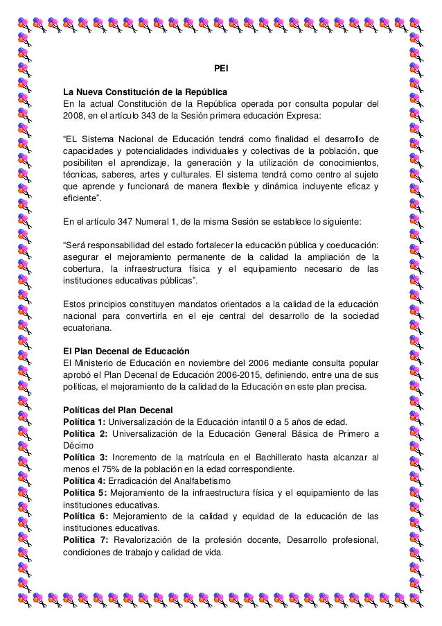 PEILa Nueva Constitución de la RepúblicaEn la actual Constitución de la República operada por consulta popular del2008, en...