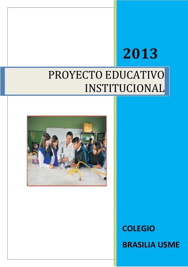 2013  PROYECTO EDUCATIVO  INSTITUCIONAL  COLEGIO  BRASILIA USME  34
