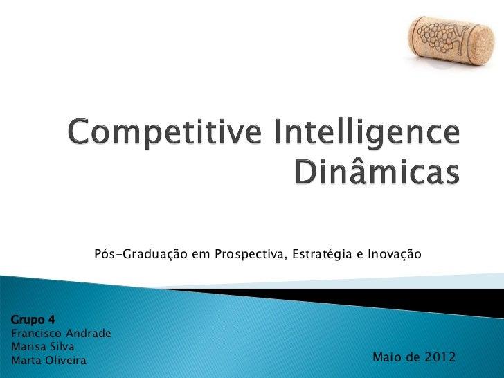 Pós-Graduação em Prospectiva, Estratégia e InovaçãoGrupo 4Francisco AndradeMarisa SilvaMarta Oliveira                     ...