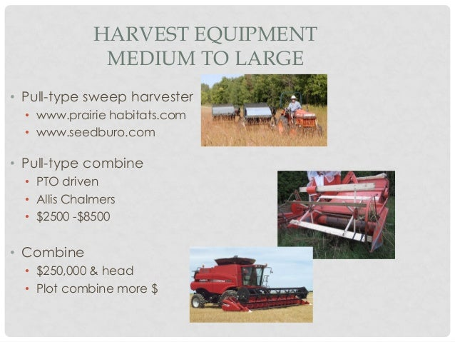 Seed Cleaning equipment needs relative to scale of production Slide 3