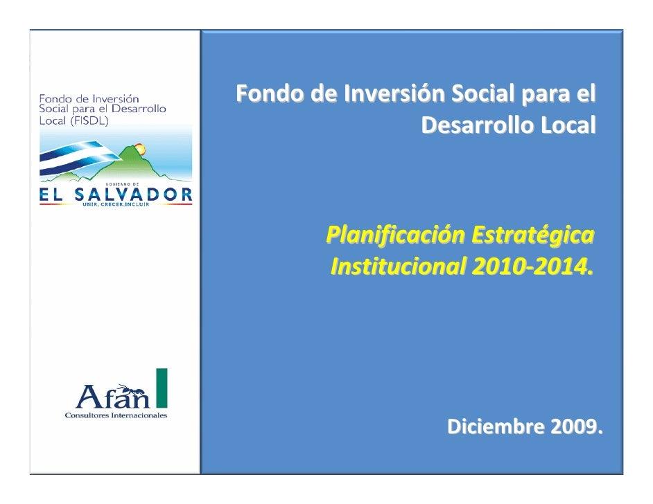 FondodeInversiónSocialparael                 DesarrolloLocal            PlanificaciónEstratégica         Instituc...