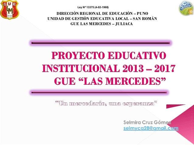 Ley Nº 13375 (4-02-1960)  DIRECCIÓN REGIONAL DE EDUCACIÓN – PUNO UNIDAD DE GESTIÓN EDUCATIVA LOCAL – SAN ROMÁN GUE LAS MER...