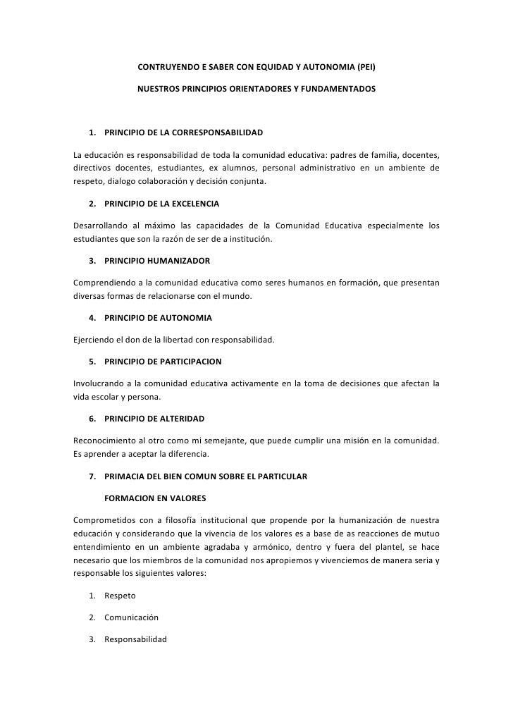 CONTRUYENDO E SABER CON EQUIDAD Y AUTONOMIA (PEI)                   NUESTROS PRINCIPIOS ORIENTADORES Y FUNDAMENTADOS      ...