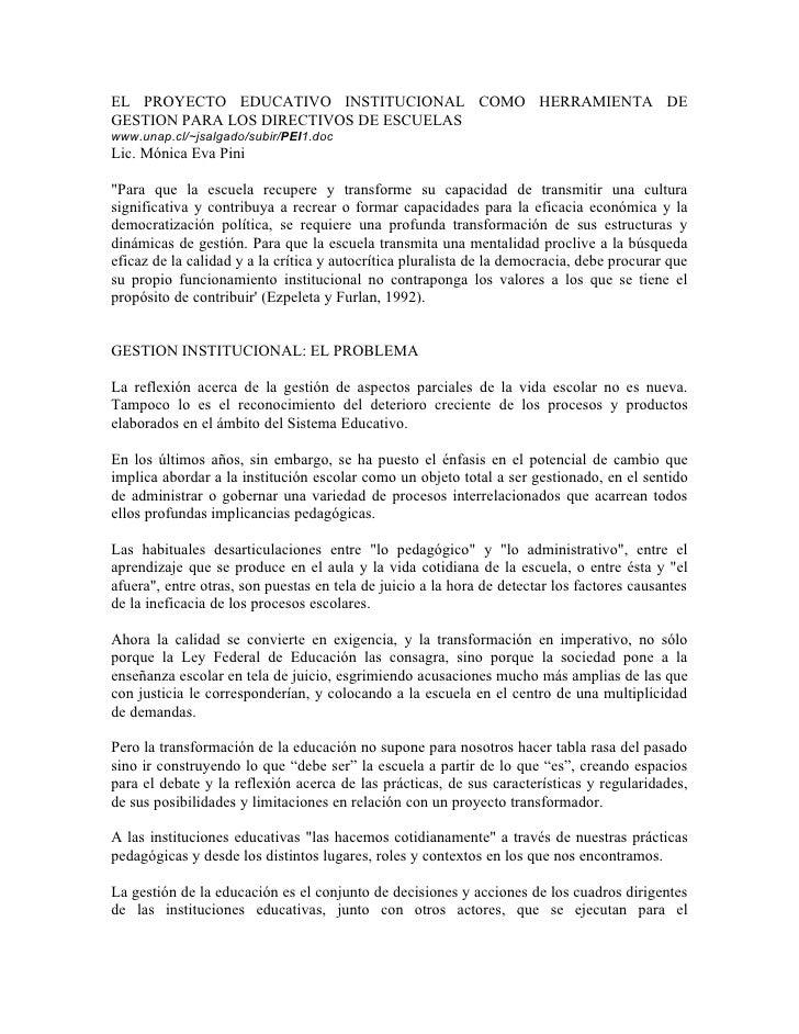 EL PROYECTO EDUCATIVO INSTITUCIONAL COMO HERRAMIENTA DE GESTION PARA LOS DIRECTIVOS DE ESCUELAS www.unap.cl/~jsalgado/subi...