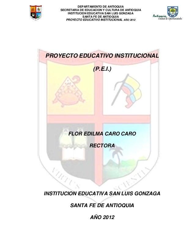 DEPARTAMENTO DE ANTIOQUIASECRETARIA DE EDUCACION Y CULTURA DE ANTIOQUIAINSTITUCION EDUCATIVA SAN LUIS GONZAGASANTA FE DE A...