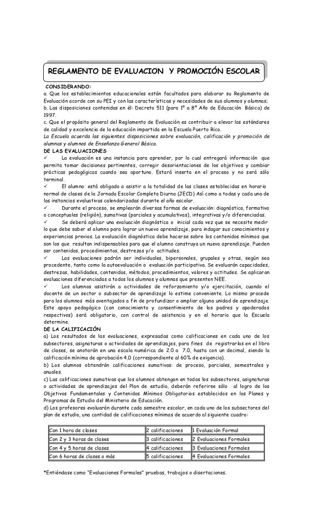 CONSIDERANDO: a. Que los establecimientos educacionales están facultados para elaborar su Reglamento de Evaluación acorde ...