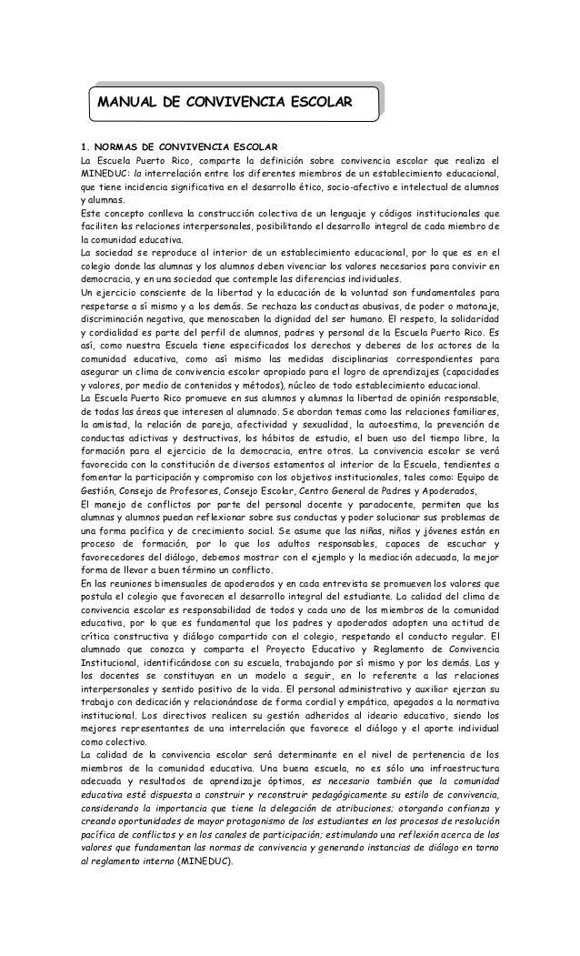 1. NORMAS DE CONVIVENCIA ESCOLAR La Escuela Puerto Rico, comparte la definición sobre convivencia escolar que realiza el M...