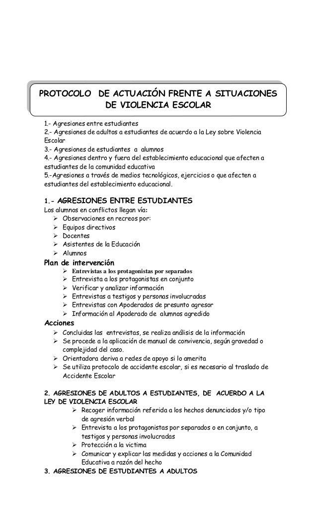 1.- Agresiones entre estudiantes 2.- Agresiones de adultos a estudiantes de acuerdo a la Ley sobre Violencia Escolar 3.- A...