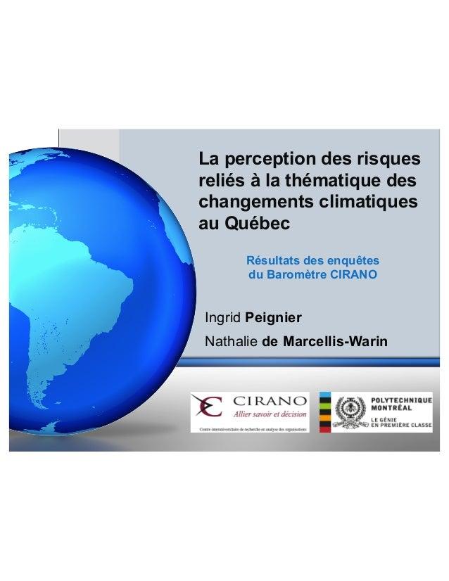 La perception des risques  reliés à la thématique des  changements climatiques  au Québec  Résultats des enquêtes  du Baro...