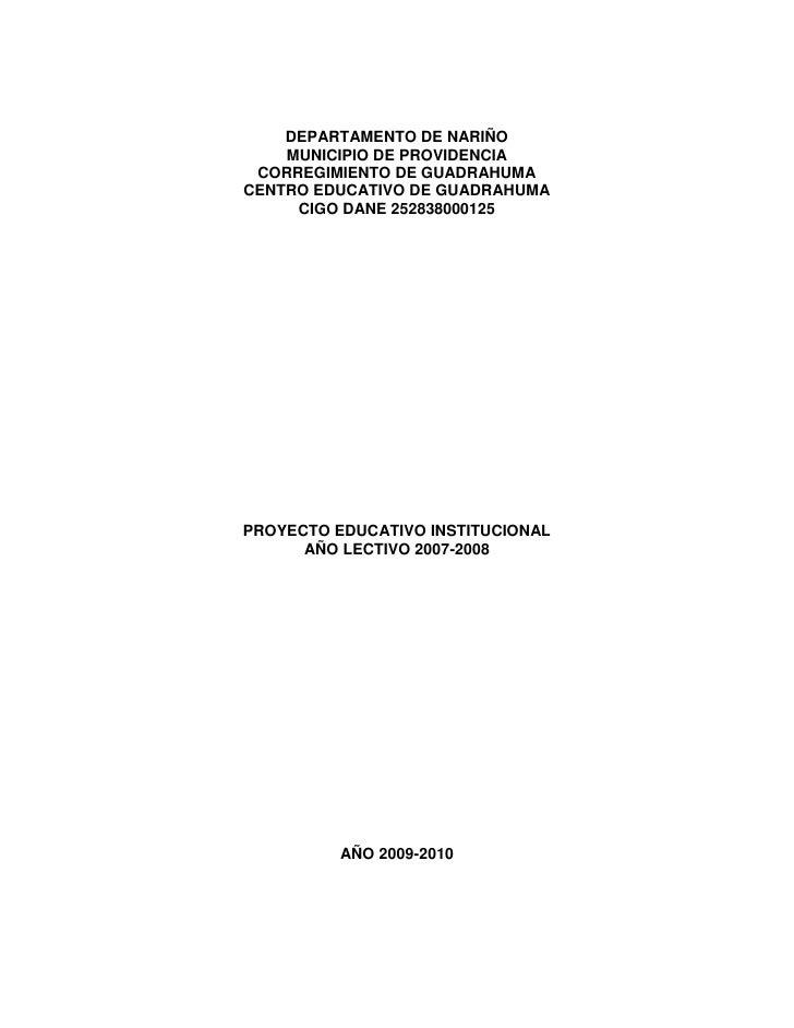 DEPARTAMENTO DE NARIÑO<br />MUNICIPIO DE PROVIDENCIA<br />CORREGIMIENTO DE GUADRAHUMA<br />CENTRO EDUCATIVO DE GUADRAHUMA<...
