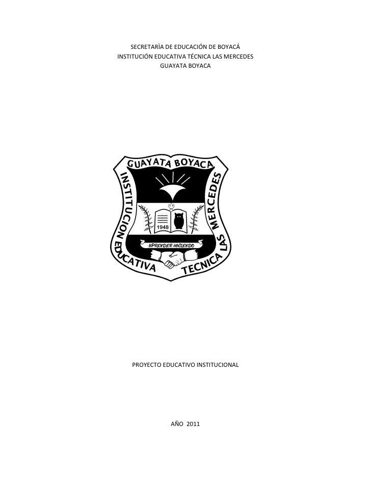 SECRETARÌA DE EDUCACIÓN DE BOYACÁINSTITUCIÓN EDUCATIVA TÉCNICA LAS MERCEDES              GUAYATA BOYACA    PROYECTO EDUCAT...
