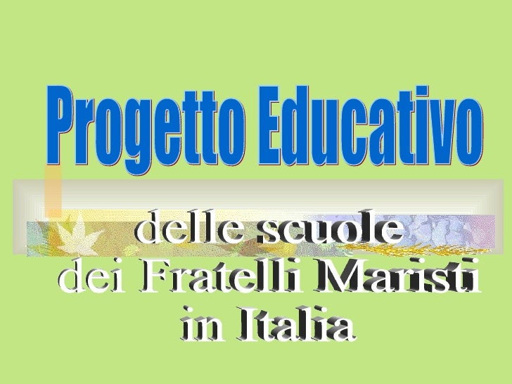 Progetto Educativo delle scuole dei Fratelli Maristi in Italia