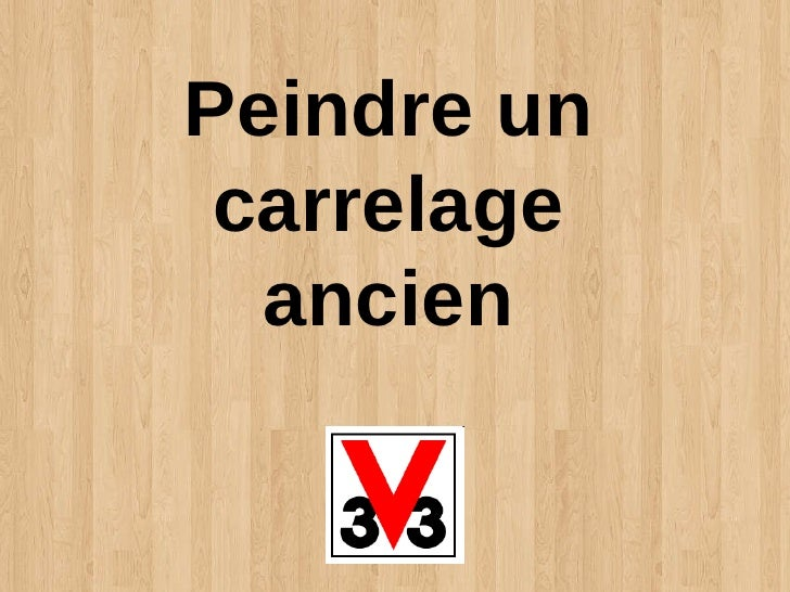 Peindre un carrelage ancien for Decaper un carrelage encrasse