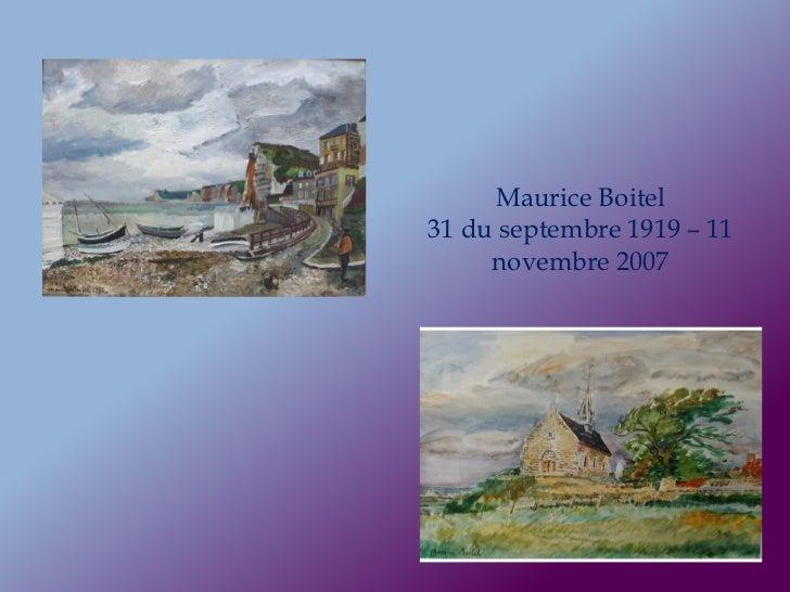 Maurice Boitel31 du septembre 1919 – 11     novembre 2007