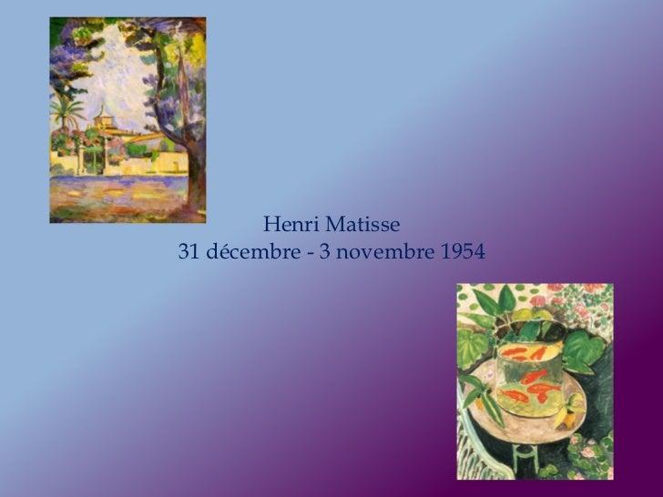 Henri Matisse31 décembre - 3 novembre 1954