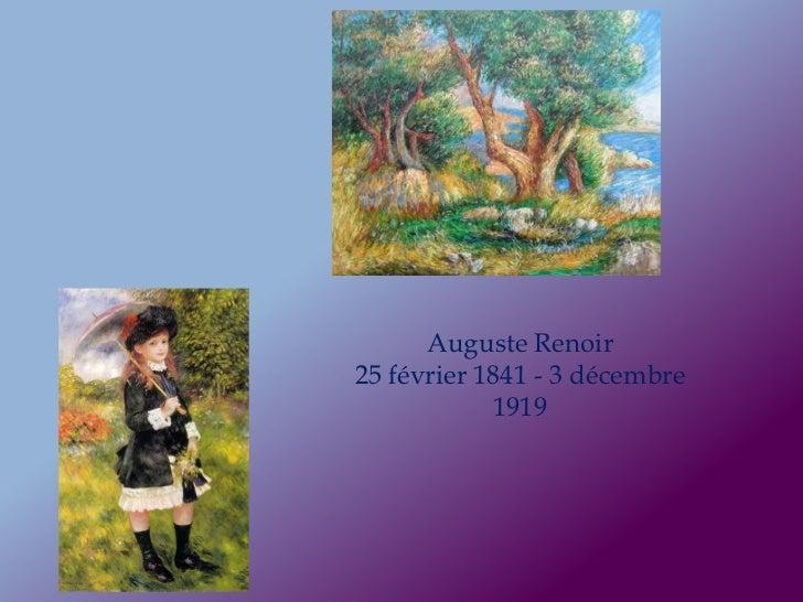 Auguste Renoir25 février 1841 - 3 décembre            1919