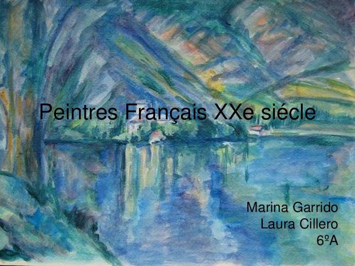 Peintres Français XXe siécle                    Marina Garrido                     Laura Cillero                          ...