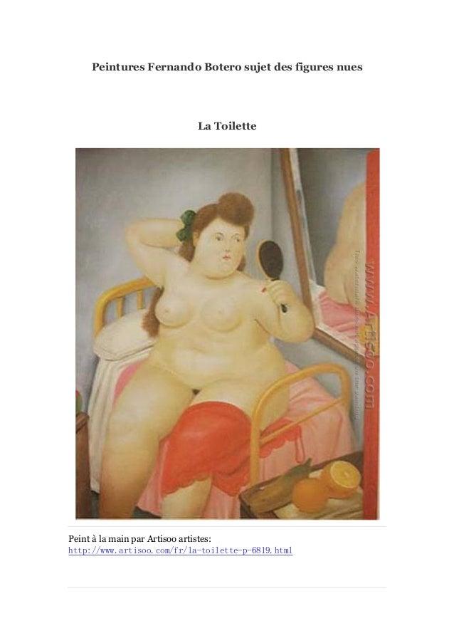 Peintures Fernando Botero sujet des figures nues  La Toilette  Peint à main par Artisoo artistes: la http://www.artisoo.co...