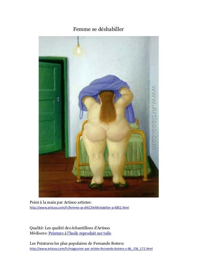 Femme se dé shabiller  Peint à main par Artisoo artistes: la http://www.artisoo.com/fr/femme-se-d%C3%A9shabiller-p-6852.ht...