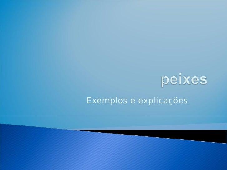 Exemplos e explicações