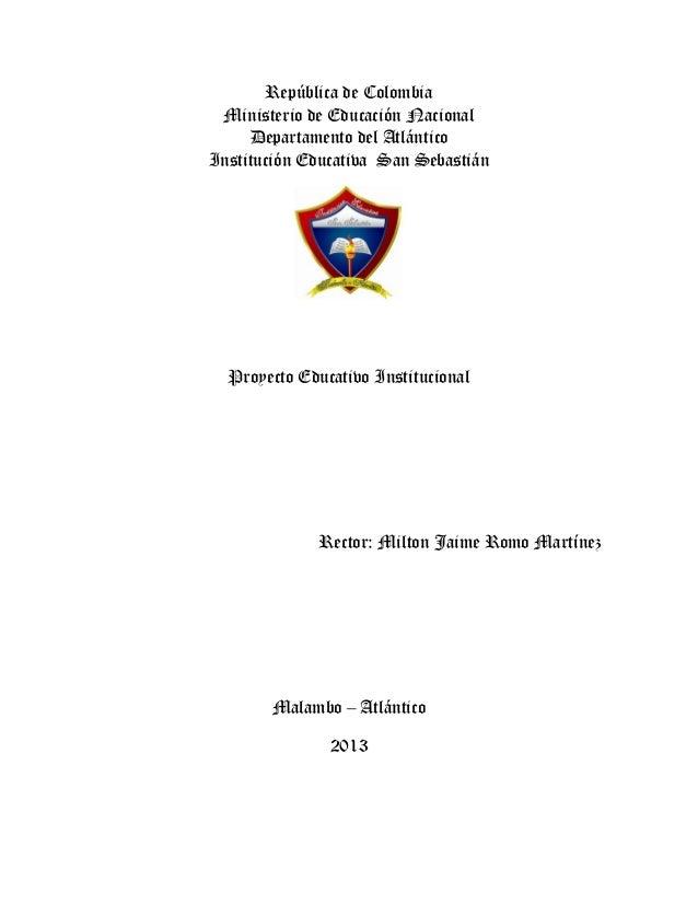 República de ColombiaMinisterio de Educación NacionalDepartamento del AtlánticoInstitución Educativa San SebastiánProyecto...