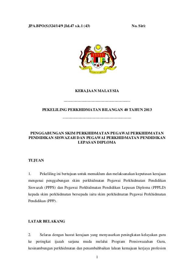JPA.BPO(S)324/14/9 Jld.47 s.k.1 (43)  No. Siri:  KERAJAAN MALAYSIA __________________________________ PEKELILING PERKHIDMA...