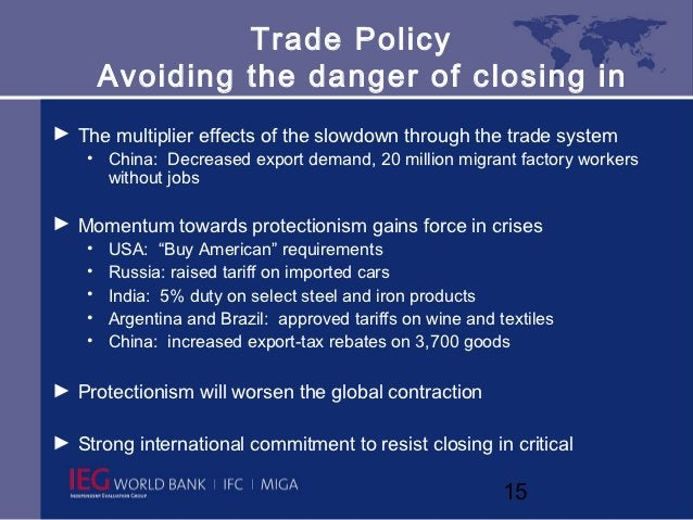 Trade Policy        Avoiding the danger of c losing in► The multiplier effects of the slowdown through the trade system   ...