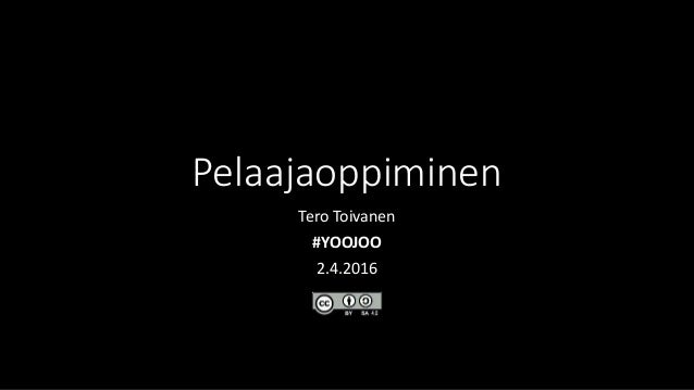 Pelaajaoppiminen Tero Toivanen #YOOJOO 2.4.2016