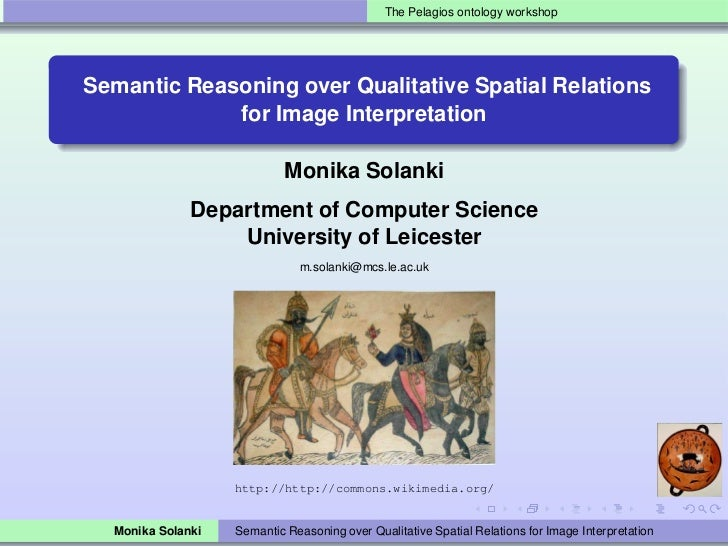 The Pelagios ontology workshopSemantic Reasoning over Qualitative Spatial Relations             for Image Interpretation  ...