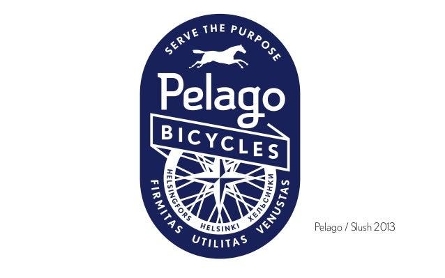 Pelago / Slush 2013