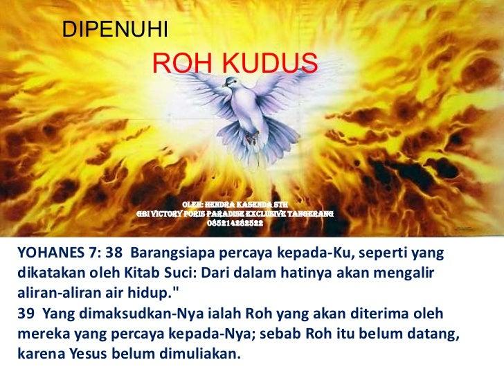 DIPENUHI                  ROH KUDUS                          Oleh: Hendra Kasenda STh               GBI Victory Poris Para...