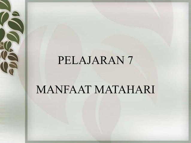 PELAJARAN 7 MANFAAT MATAHARI