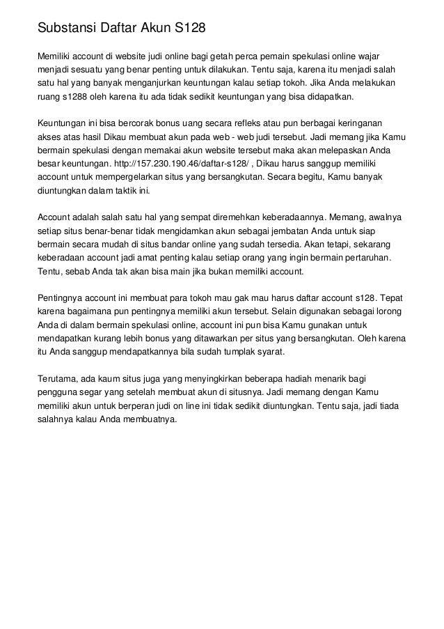 Substansi Daftar Akun S128 Memiliki account di website judi online bagi getah perca pemain spekulasi online wajar menjadi ...