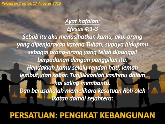 Pelajaran 7 untuk 17 Agustus 2013