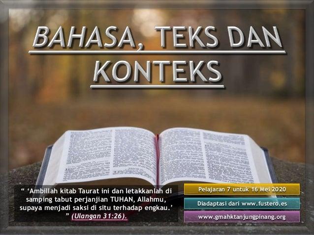 """Pelajaran 7 untuk 16 Mei 2020 Diadaptasi dari www.fustero.es www.gmahktanjungpinang.org """" 'Ambillah kitab Taurat ini dan l..."""