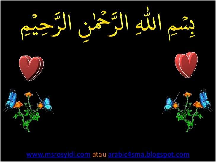 www.msrosyidi.com atau arabic4sma.blogspot.com