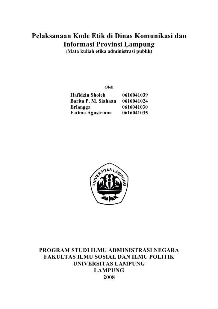 Pelaksanaan Kode Etik di Dinas Komunikasi dan          Informasi Provinsi Lampung          (Mata kuliah etika administrasi...