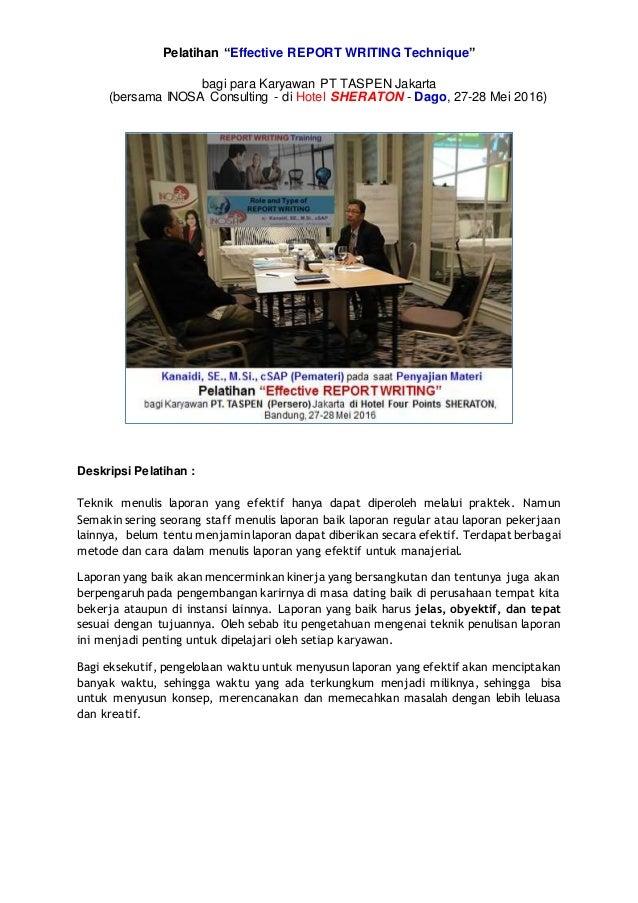 "Pelatihan ""Effective REPORT WRITING Technique"" bagi para Karyawan PT TASPEN Jakarta (bersama INOSA Consulting - di Hotel S..."