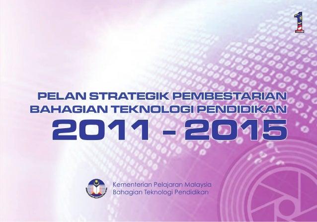 PERANCANGAN STRATEGIK PEMBESTARIAN                         2011-2015                                                      ...