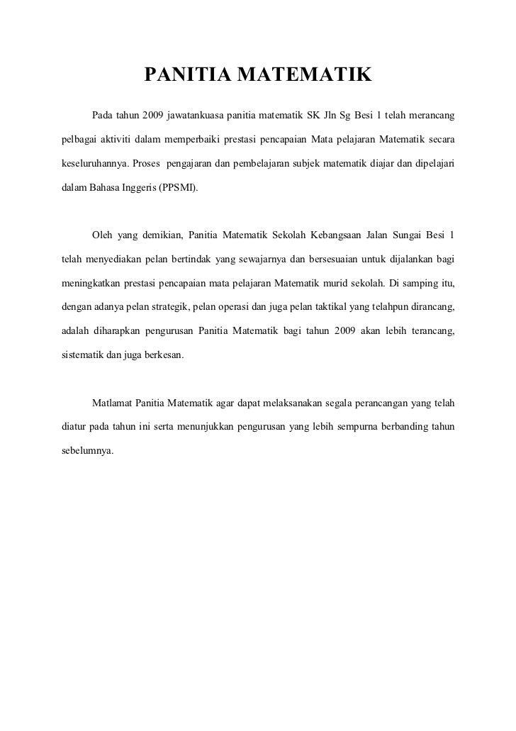 PANITIA MATEMATIK       Pada tahun 2009 jawatankuasa panitia matematik SK Jln Sg Besi 1 telah merancangpelbagai aktiviti d...