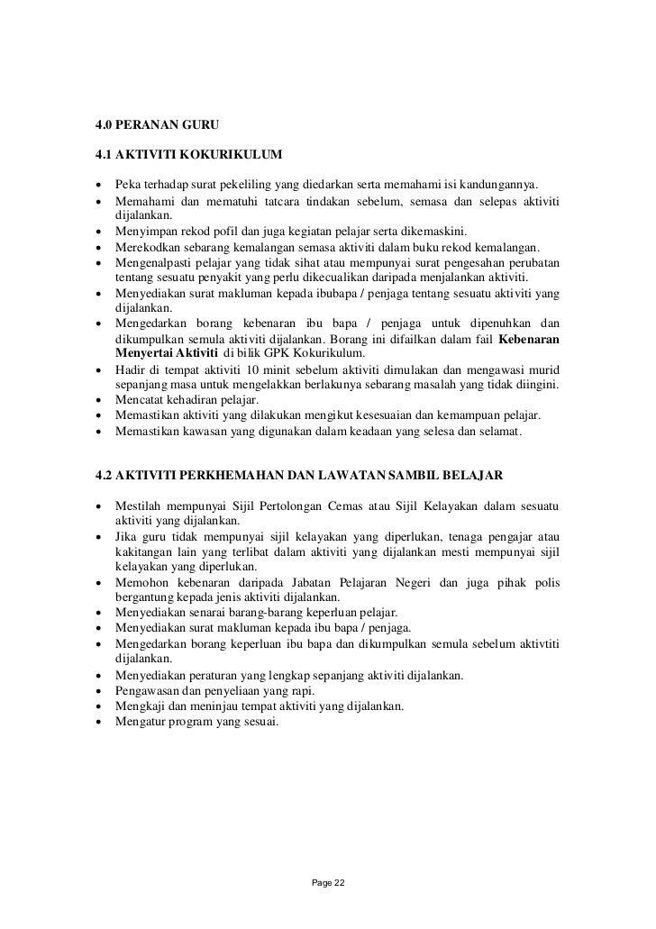 4.0 PERANAN GURU4.1 AKTIVITI KOKURIKULUM Peka terhadap surat pekeliling yang diedarkan serta memahami isi kandungannya. ...