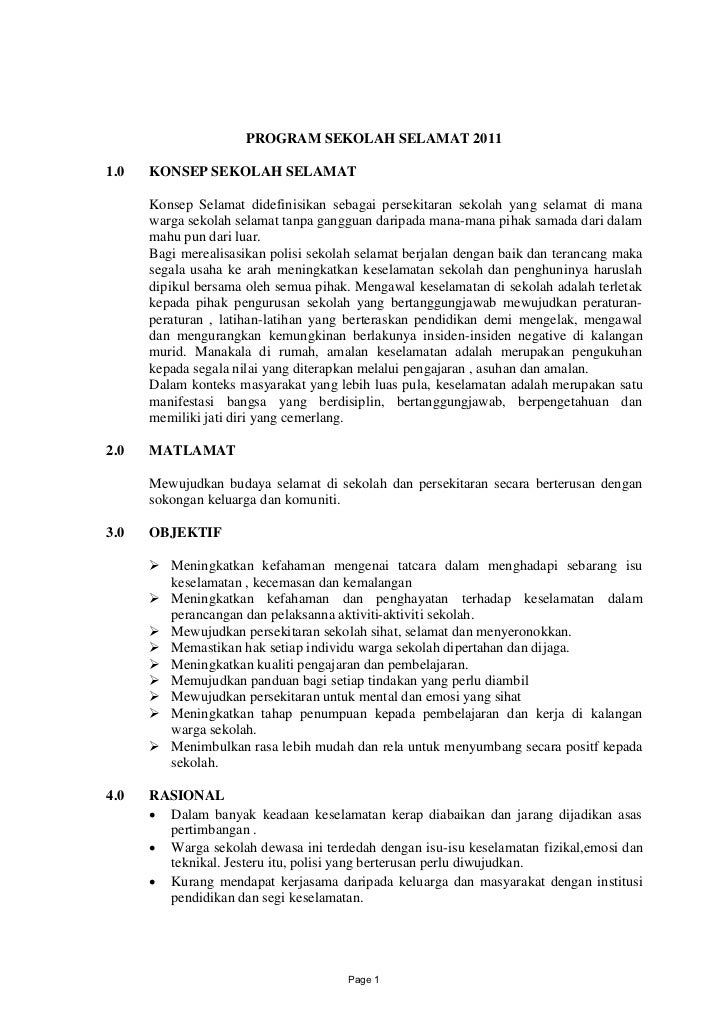 PROGRAM SEKOLAH SELAMAT 20111.0   KONSEP SEKOLAH SELAMAT      Konsep Selamat didefinisikan sebagai persekitaran sekolah ya...