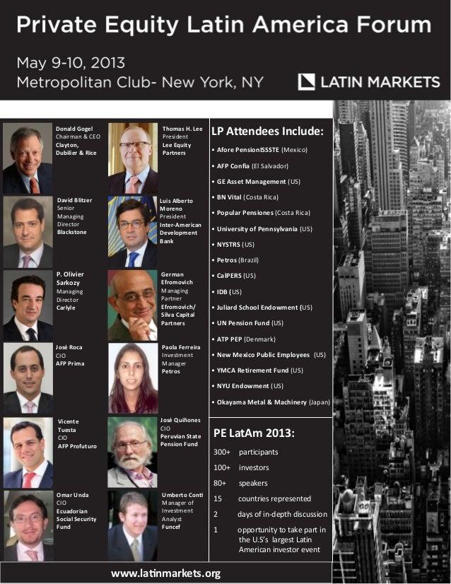 Donald GogelChairman & CEOClayton,Dubilier & RiceLP Attendees Include:• Afore PensionISSSTE (Mexico)• AFP Confia (El Salva...