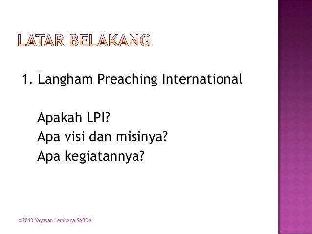 Mempersiapkan Khotbah dengan Metode Langham Slide 2