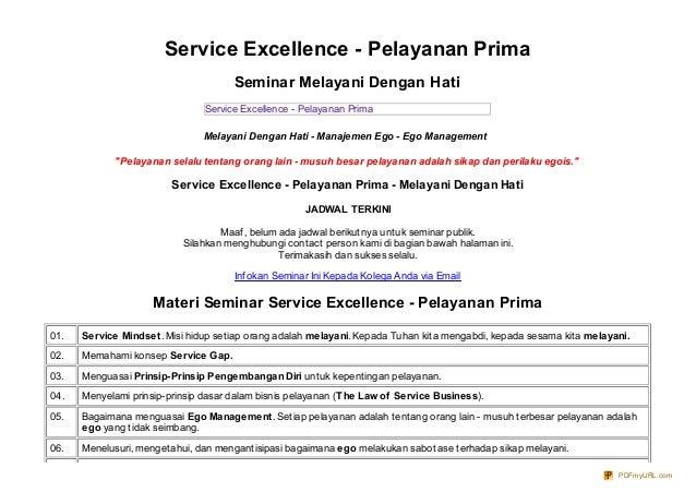 Service Excellence - Pelayanan PrimaSeminar Melayani Dengan HatiService Excellence - Pelayanan PrimaMelayani Dengan Hati -...