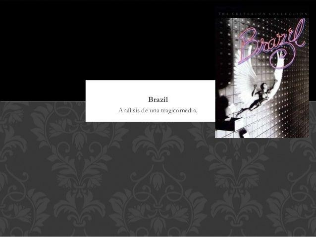 BrazilAnálisis de una tragicomedia.