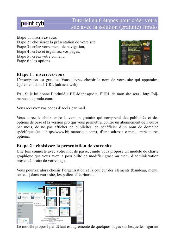 Tutoriel en 6 étapes pour créer votre                                   site avec la solution (gratuite) Jimdo Etape 1 : i...